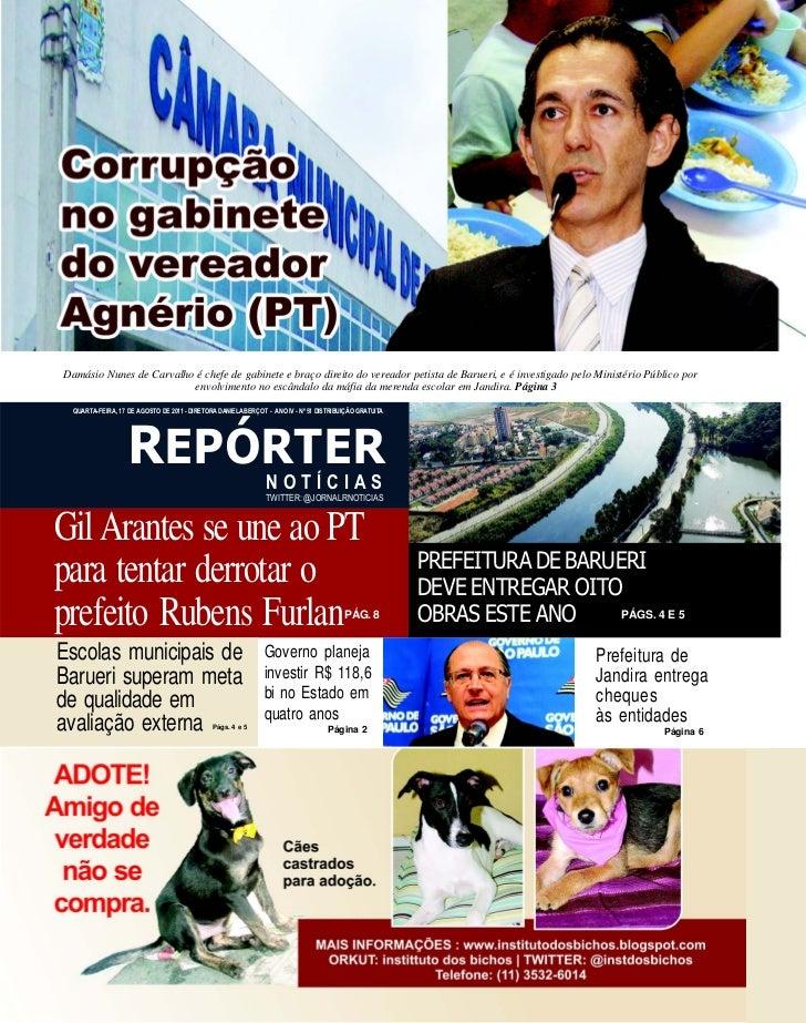 Damásio Nunes de Carvalho é chefe de gabinete e braço direito do vereador petista de Barueri, e é investigado pelo Ministé...