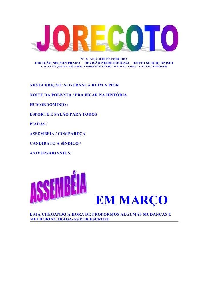 N° 5 ANO 2010 FEVEREIRO   DIREÇÃO NELSON PRADO       REVISÃO NEIDE BOCUZZI       ENVIO SERGIO ONISHI      CASO NÃO QUEIRA ...