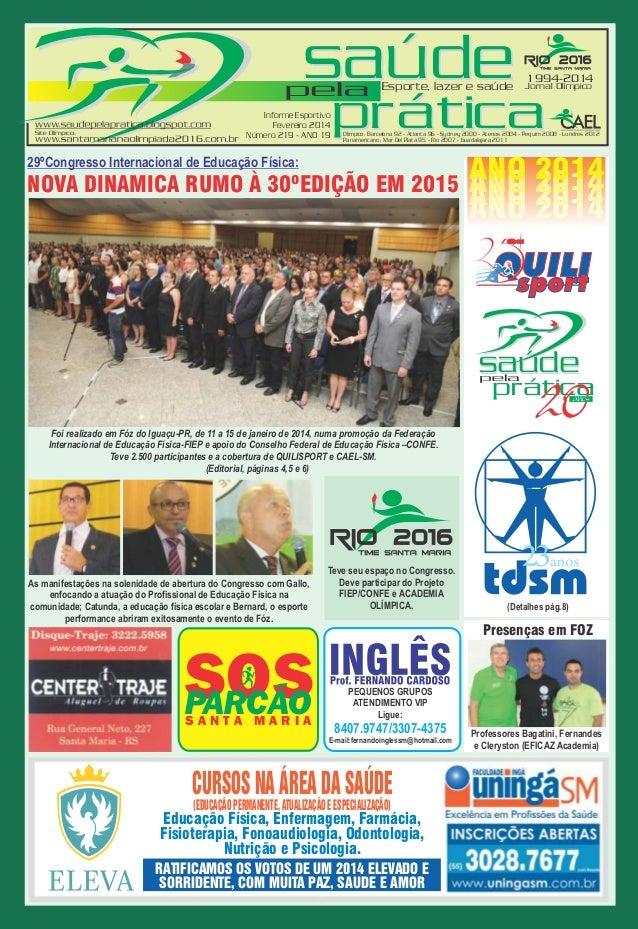 saúde  pela Informe Esportivo Fevereiro 2014 Número 219 - ANO 19  Esporte, lazer e saúde  1994-2014  Jornal Olímpico  prát...