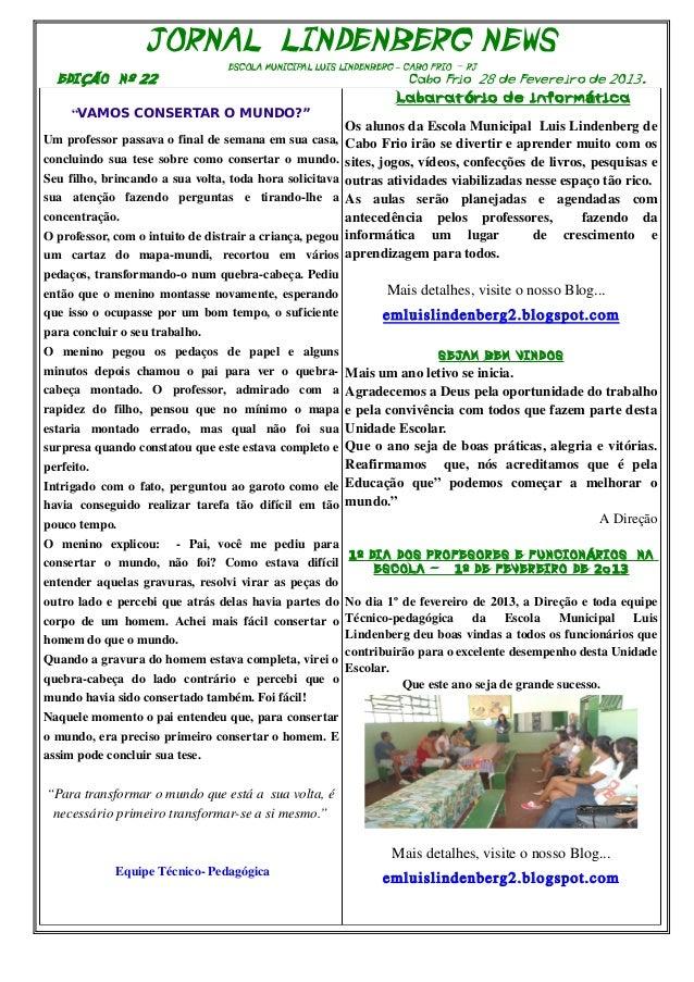 JORNAL LINDENBERG NEWS                                     ESCOLA MUNICIPAL LUIS LINDENBERG – CABO FRIO - RJ  EDI ÇÃO N º ...