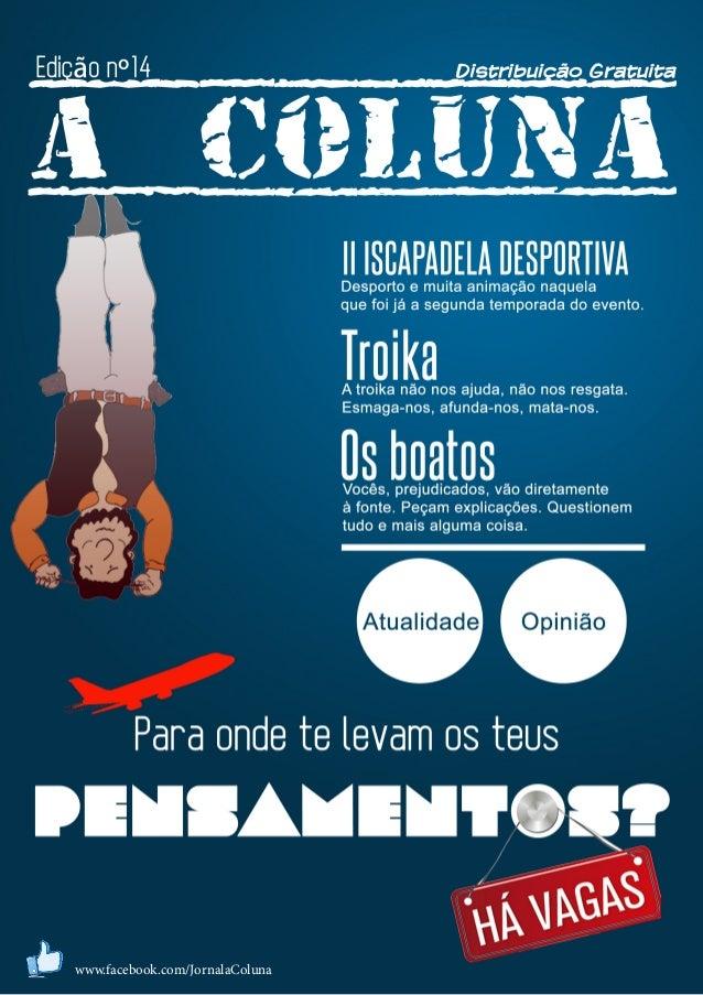 A Coluna, Abril 2013 | 1 www.facebook.com/JornalaColuna
