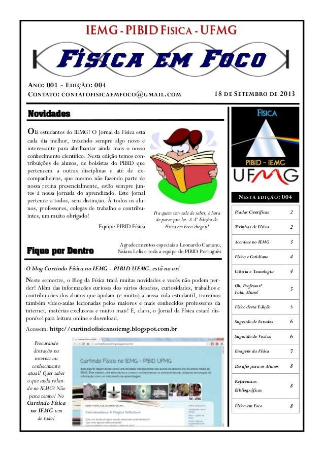 NovidadesNovidades Fique por DentroFique por Dentro IEMGIEMGIEMG --- PIBID FPIBID FPIBID FÍSICAÍSICAÍSICA --- UFMGUFMGUFMG...