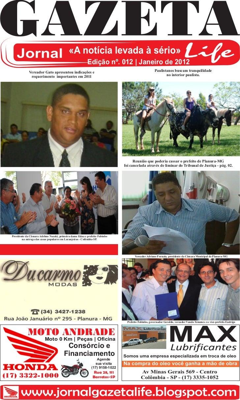 Edição nº. 012 | Janeiro de 2012               Vereador Gato apresentou indicações e                                      ...