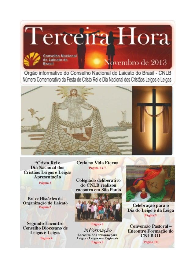 """""""Cristo Rei e Dia Nacional dos Cristãos Leigos e Leigas Apresentação Página 2  Creio na Vida Eterna Página 6 e 7  Colegiad..."""
