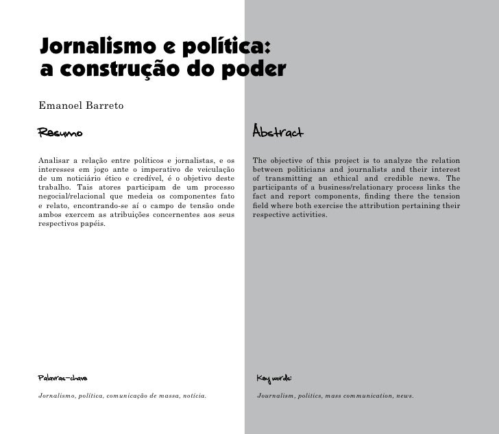 Jornalismo e política: a construção do poder Emanoel Barreto  Resumo                                                   Abs...