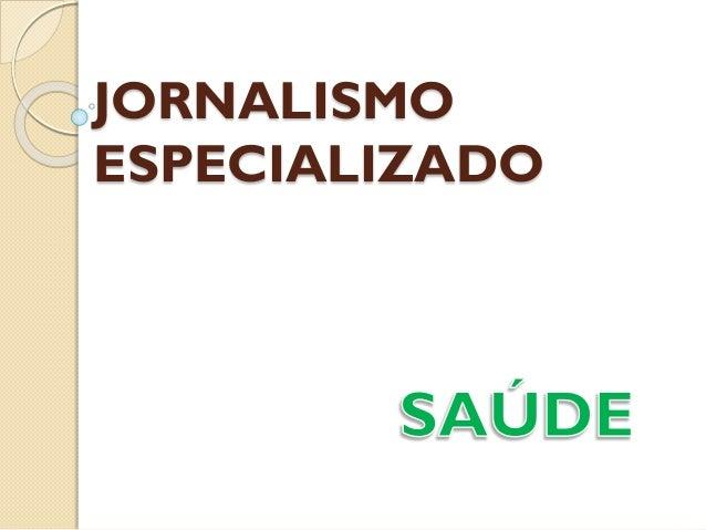 JORNALISMO ESPECIALIZADO