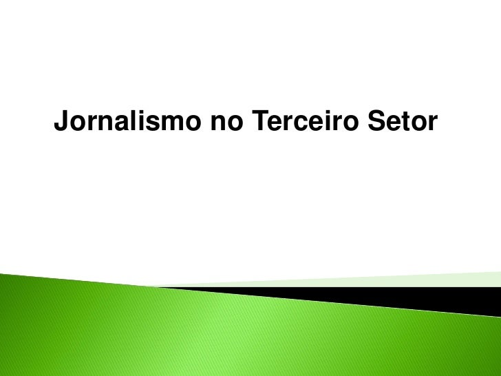 Jornalismo no Terceiro Setor