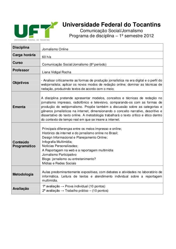 Universidade Federal do Tocantins                                         Comunicação Social/Jornalismo                   ...