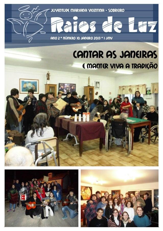 Juventude Mariana Vicentina - SOBREIRORaios de LuzANO 2 * NÚMERO 10 Janeiro 2013 * 1 jmv             Cantar as Janeiras   ...