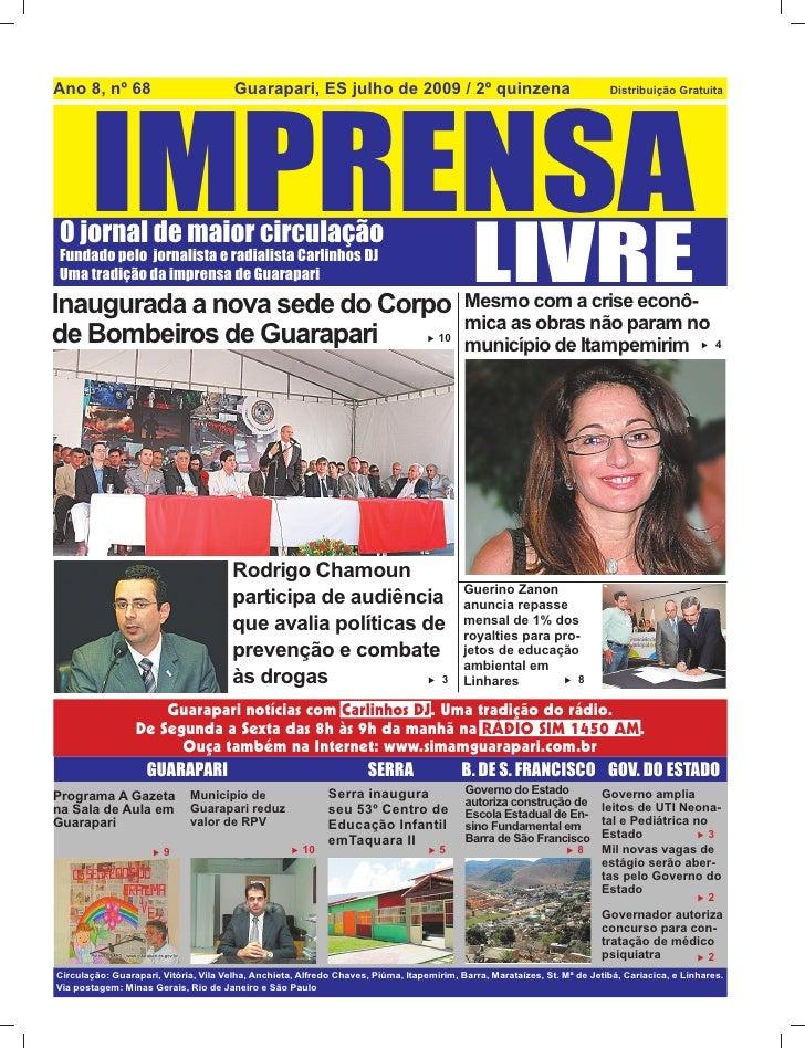 Ano 8, nº 68                           Guarapari, ES julho de 2009 / 2º quinzena            IMPRENSA                      ...