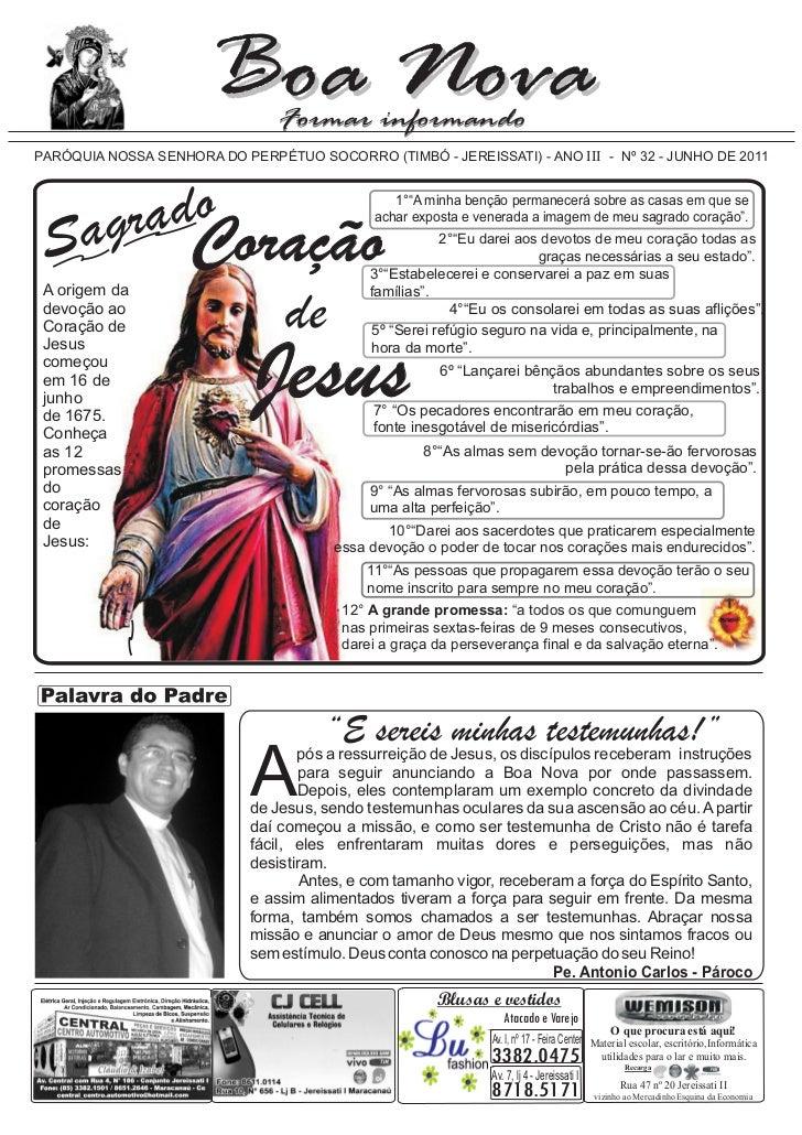 PARÓQUIA NOSSA SENHORA DO PERPÉTUO SOCORRO (TIMBÓ - JEREISSATI) - ANO III - Nº 32 - JUNHO DE 2011        rado             ...