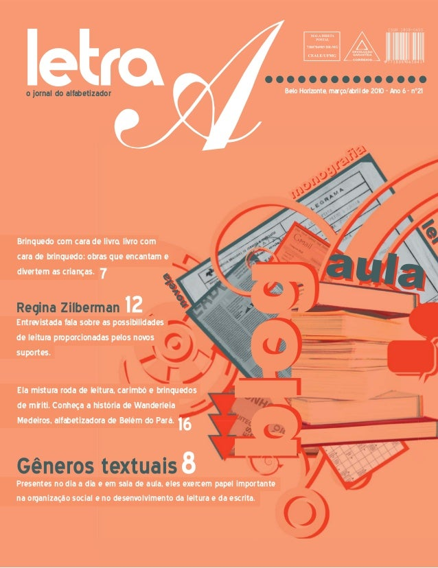 o jornal do alfabetizador Belo Horizonte, março/abril de 2010 - Ano 6 - n°21 Regina Zilberman 12Entrevistada fala sobre as...