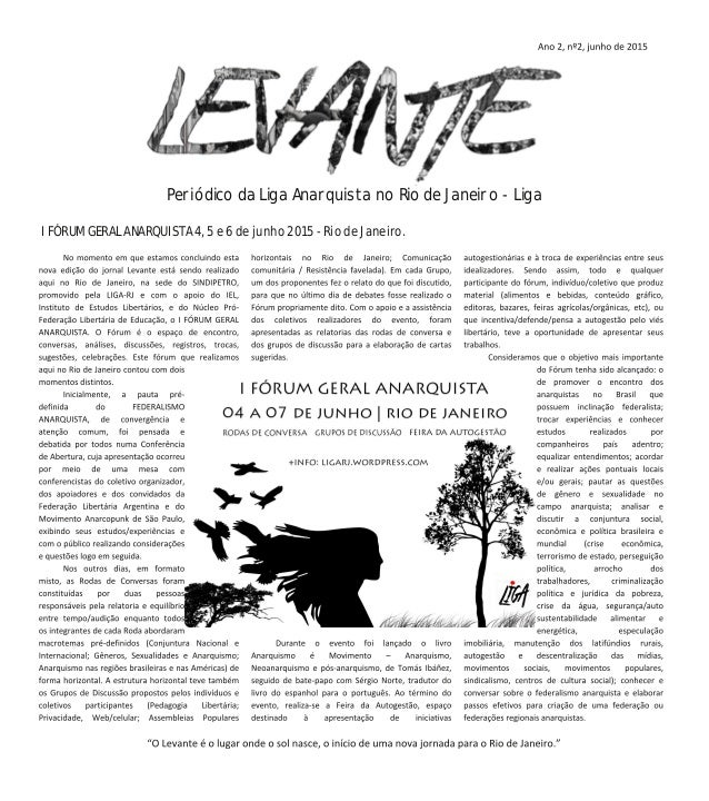 Periódico da Liga Anarquista no Rio de Janeiro ‐ Liga I FÓRUM GERAL ANARQUISTA 4, 5 e 6 de junho 2015  Rio de Janeiro.