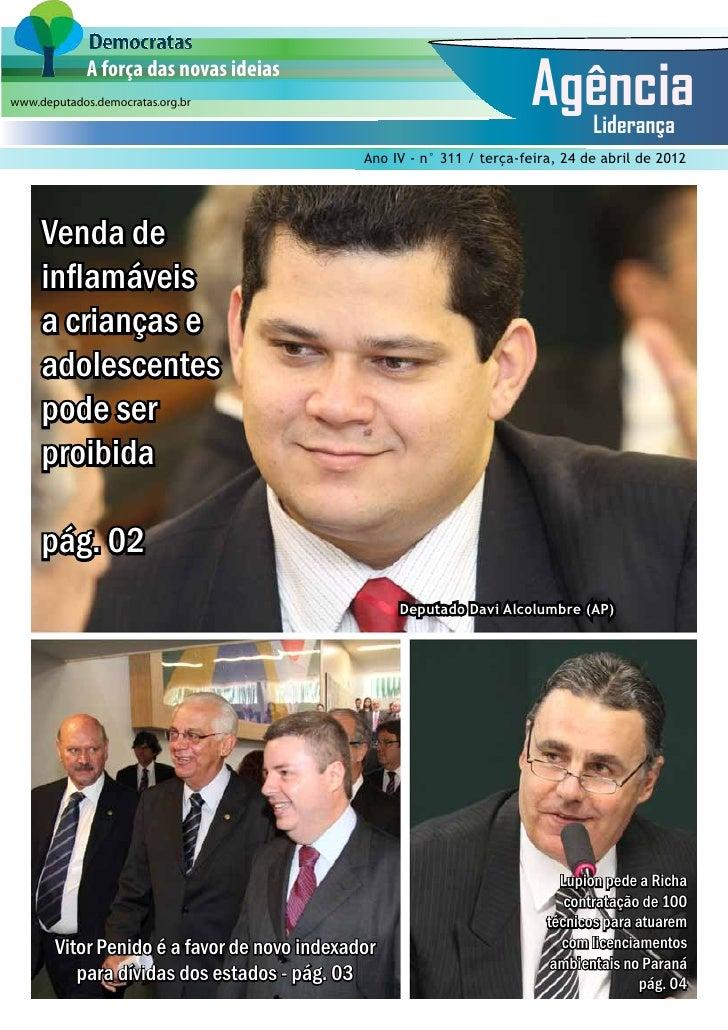 A força das novas ideiaswww.deputados.democratas.org.br                                                    Agência   Lider...