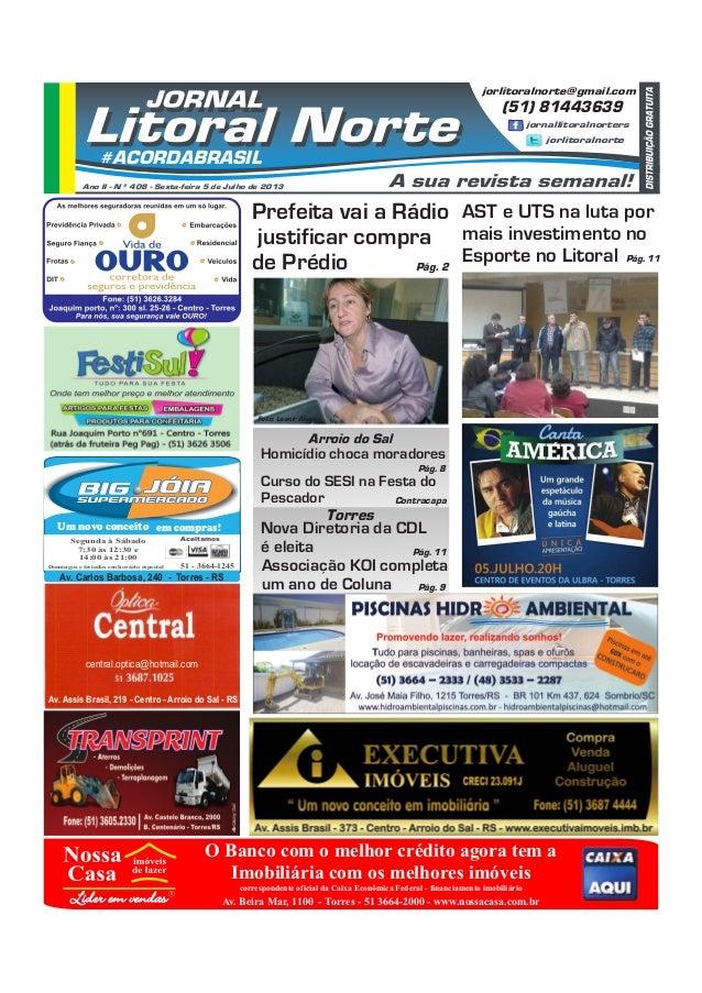 página 9 Segunda à Sábado 7:30 às 12:30 e 14:00 às 21:00 Domingos e feriados em horário especial Aceitamos 51 - 3664-1245 ...