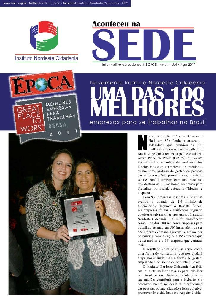 www.inec.org.br - twitter: @instituto_INEC - facebook: Instituto Nordeste Cidadania - INEC      Aconteceu na SEDE         ...