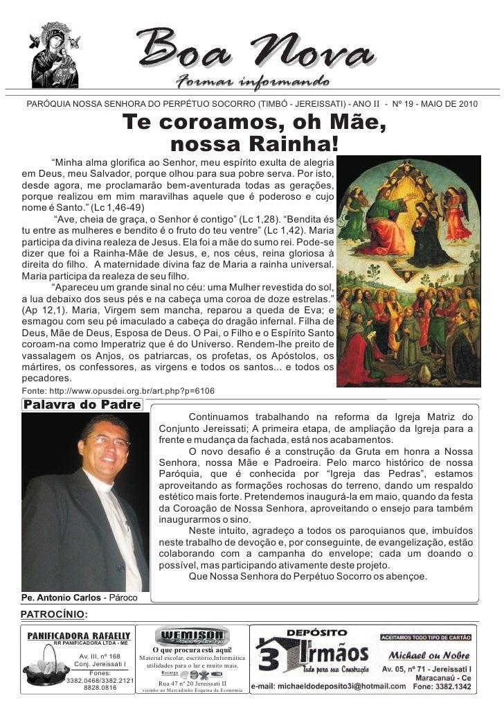 Boa Nova     Formar informando  PARÓQUIA NOSSA SENHORA DO PERPÉTUO SOCORRO (TIMBÓ - JEREISSATI) - ANO II - Nº 19 - MAIO DE...