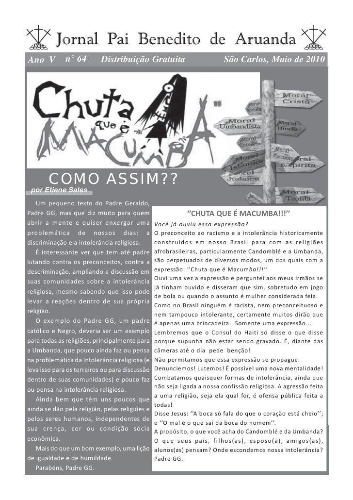 Jornal Pai Benedito de Aruanda Ano V         n° 64        Distribuição Gratuita                                  São Carlo...
