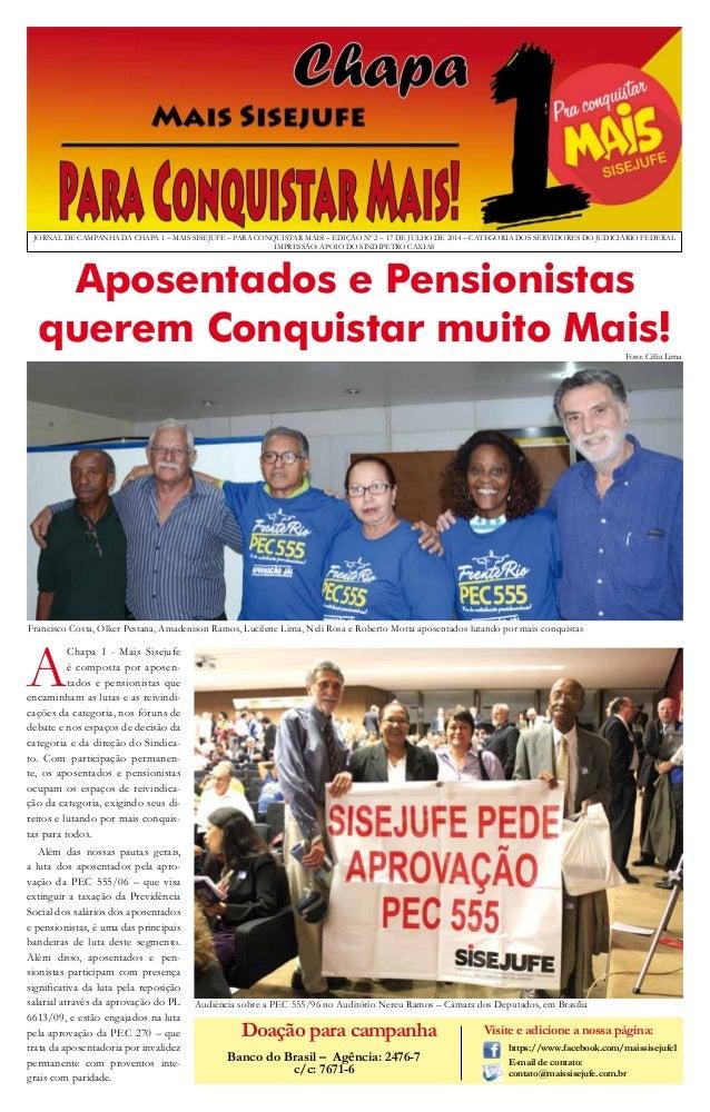 JORNAL DE CAMPANHA DA CHAPA 1 – MAIS SISEJUFE – PARA CONQUISTAR MAIS! – EDIÇÃO Nº 2 – 17 DE JULHO DE 2014 – CATEGORIA DOS ...