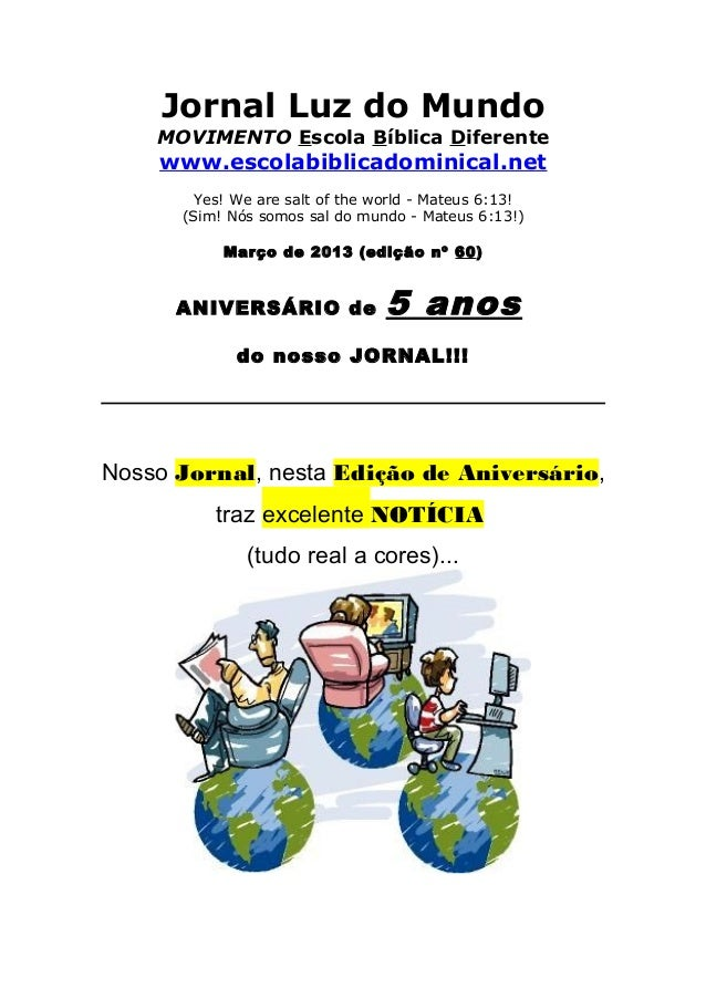 Jornal Luz do Mundo    MOVIMENTO Escola Bíblica Diferente    www.escolabiblicadominical.net        Yes! We are salt of the...