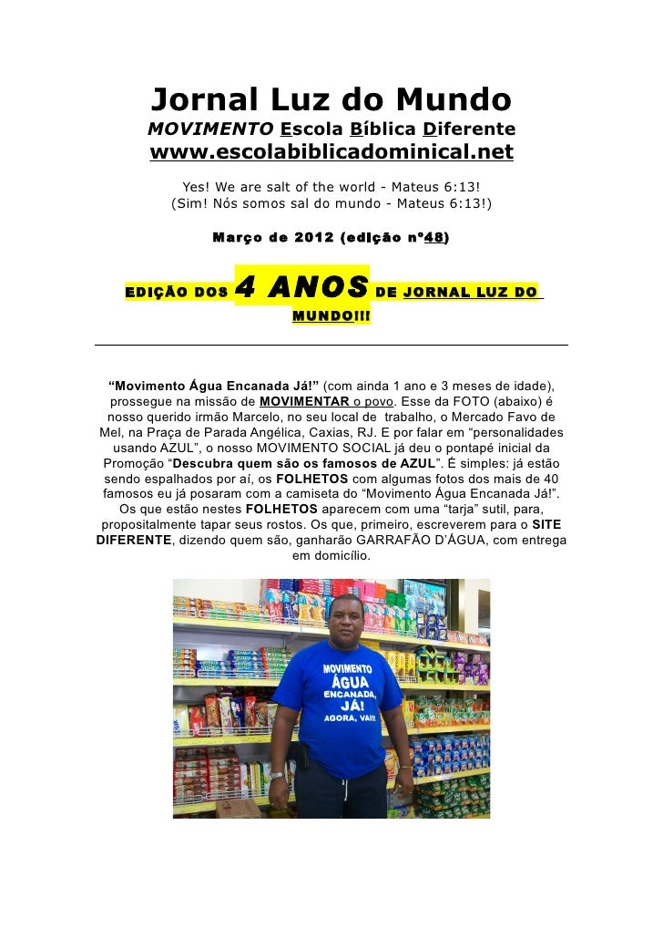 Jornal Luz do Mundo        MOVIMENTO Escola Bíblica Diferente        www.escolabiblicadominical.net              Yes! We a...
