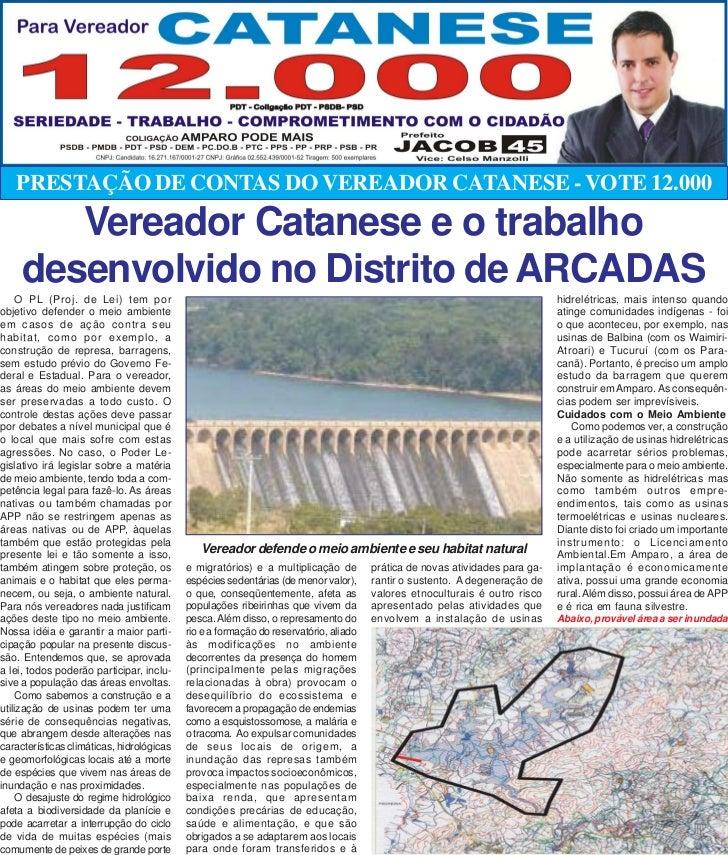 PRESTAÇÃO DE CONTAS DO VEREADOR CATANESE - VOTE 12.000        Vereador Catanese e o trabalho     desenvolvido no Distrito ...