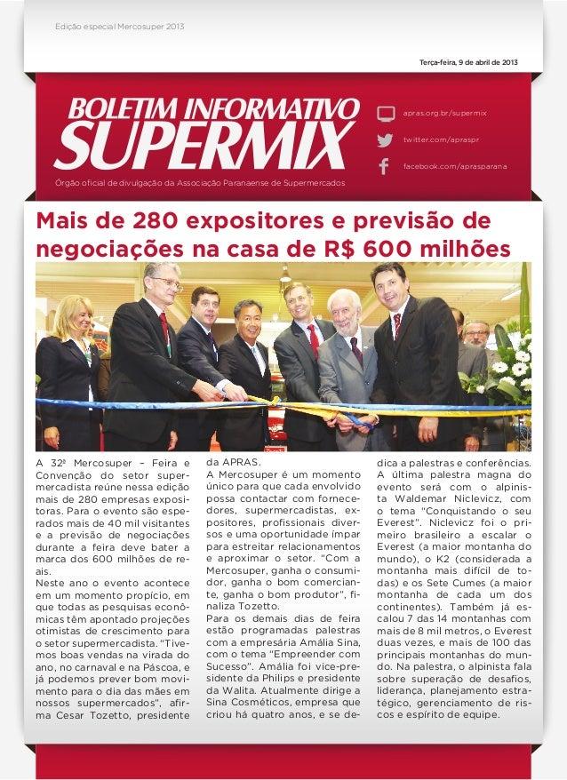 Órgão oficial de divulgação da Associação Paranaense de Supermercadosapras.org.br/supermixtwitter.com/aprasprfacebook.com/...