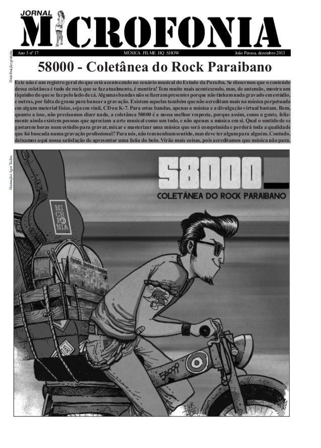 MÚSICA .FILME .HQ .SHOWAno 3 nº 17 João Pessoa, dezembro 2013 Distribuiçãogratuita 58000 - Coletânea do Rock Paraibano Est...