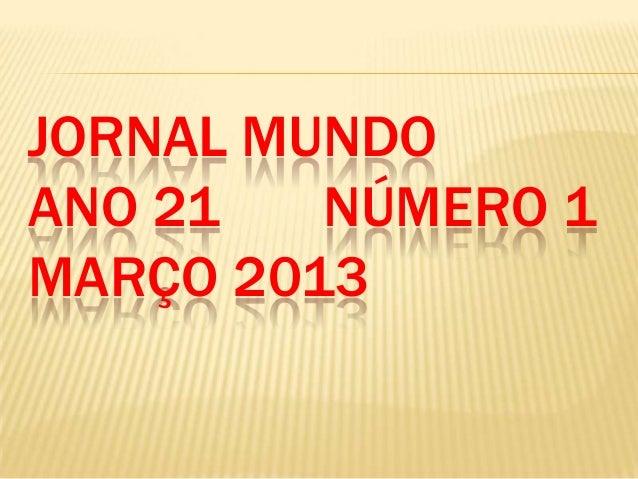 JORNAL MUNDOANO 21 NÚMERO 1MARÇO 2013