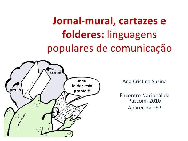 Pascom: Jornal Mural Cartazes Folderes