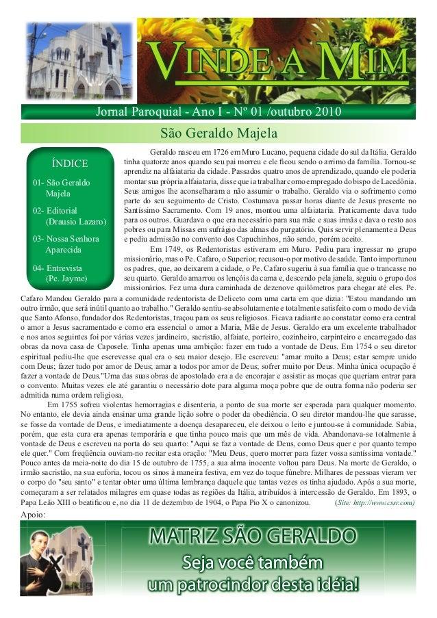 Jornal Paroquial - Ano I - Nº 01 /outubro 2010                                             São Geraldo Majela             ...