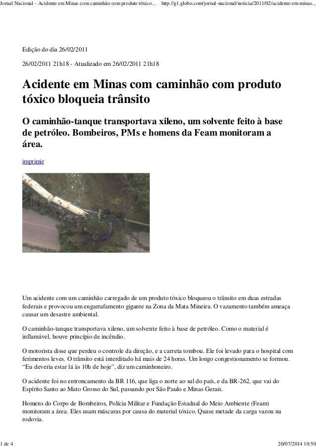 Jornal Nacional - Acidente em Minas com caminhão com produto tóxico... http://g1.globo.com/jornal-nacional/noticia/2011/02...