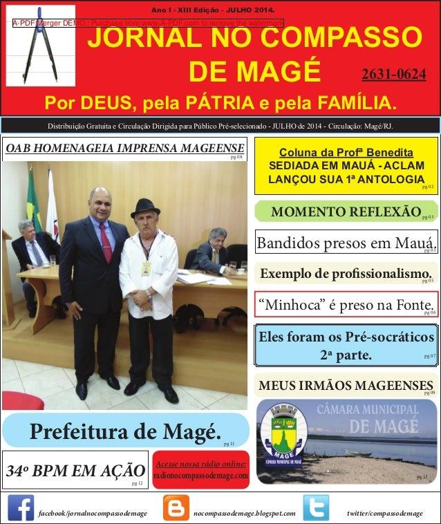 MEUS IRMÃOS MAGEENSES Exemplo de profissionalismo. Prefeitura de Magé. Distribuição Gratuita e Circulação Dirigida para Pú...