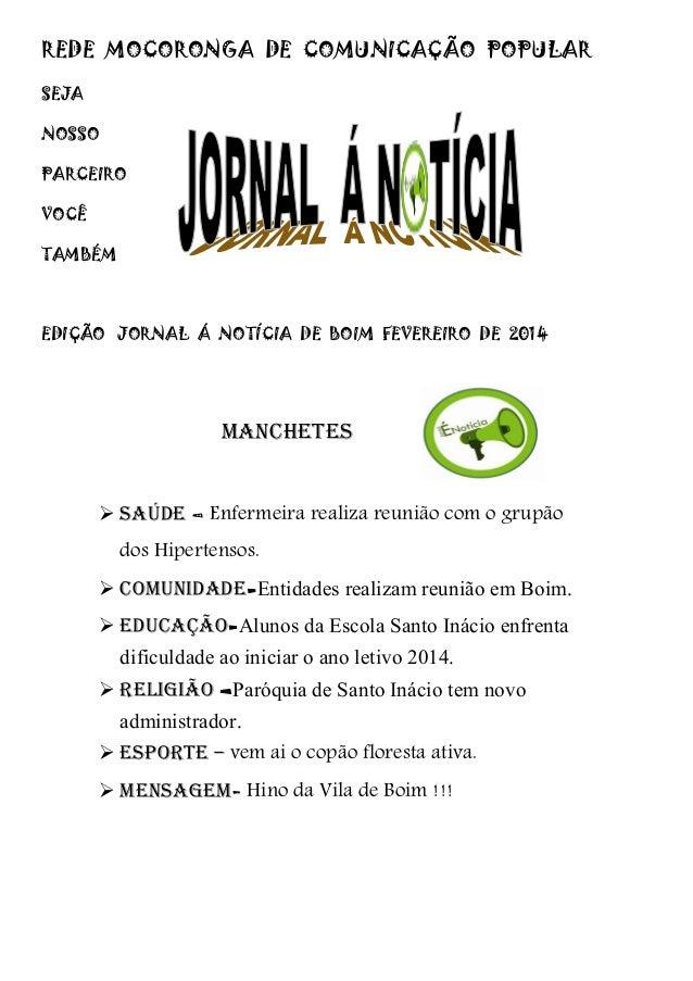 REDE MOCORONGA DE COMUNICAÇÃO POPULAR SEJA NOSSO PARCEIRO VOCÊ TAMBÉM  EDIÇÃO JORNAL Á NOTÍCIA DE BOIM FEVEREIRO DE 2014  ...