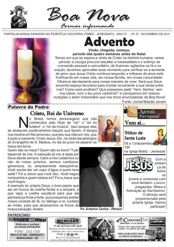 PARÓQUIA NOSSA SENHORA DO PERPÉTUO SOCORRO (TIMBÓ - JEREISSATI) - ANO IV - Nº 37 - NOVEMBRO DE 2011                       ...