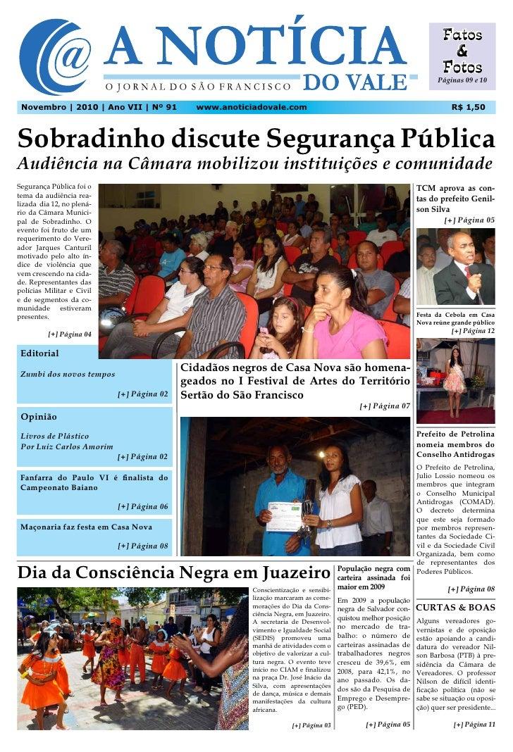 Páginas 09 e 10 Novembro | 2010 | Ano VII | Nº 91           www.anoticiadovale.com                                        ...