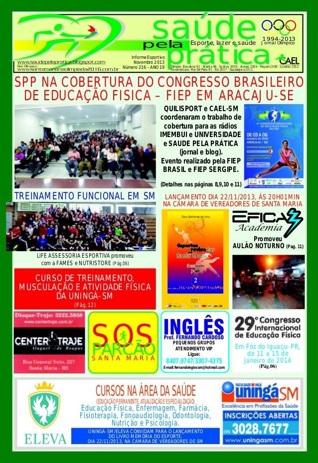 saúde  pela Informe Esportivo Novembro 2013 Número 216 - ANO 19  Esporte, lazer e saúde  1994-2013  Jornal Olímpico  práti...