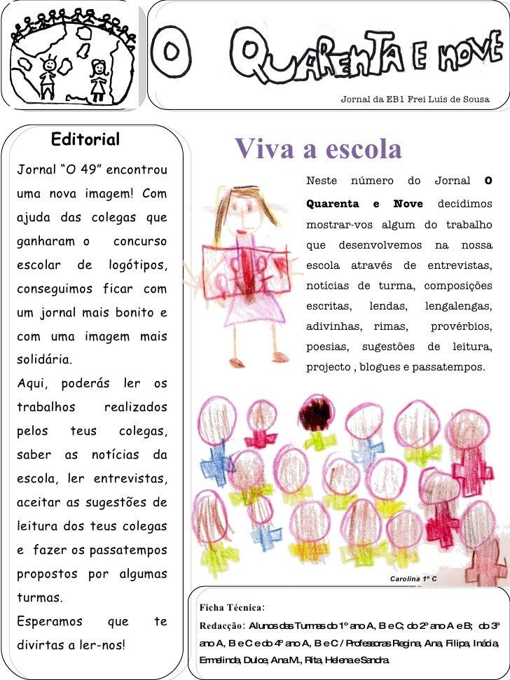 """Jornal """"O 49"""" encontrou uma nova imagem! Com ajuda das colegas que ganharam o  concurso escolar de logótipos, conseguimos ..."""