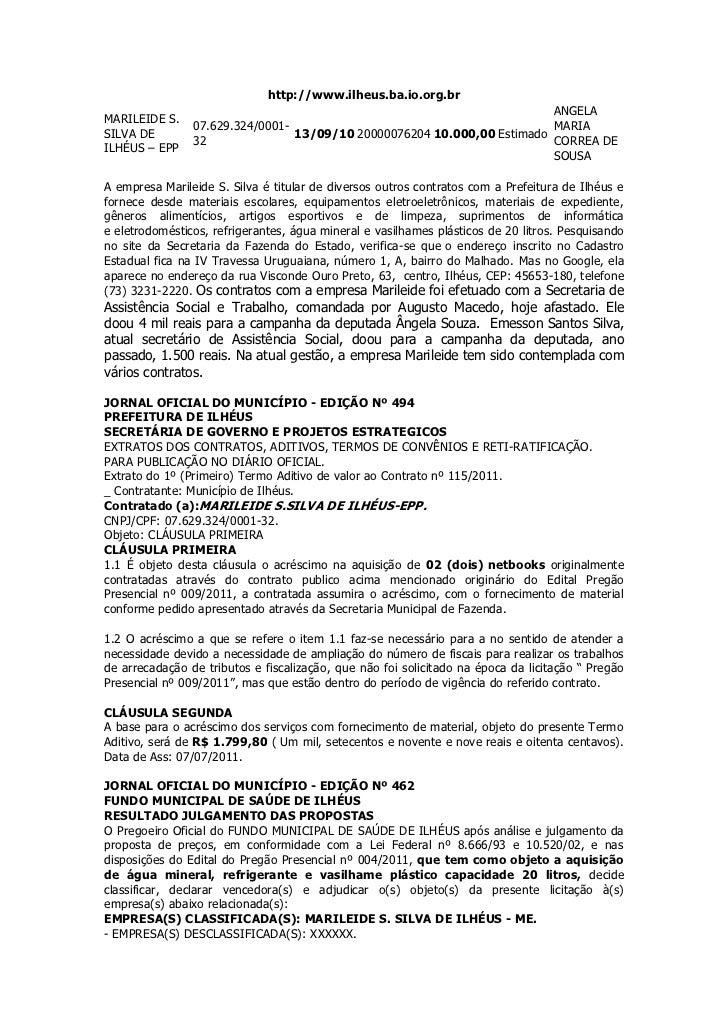 http://www.ilheus.ba.io.org.br<br />MARILEIDE S. SILVA DE ILHÉUS – EPP07.629.324/0001-3213/09/102000007620410.000,00Estima...