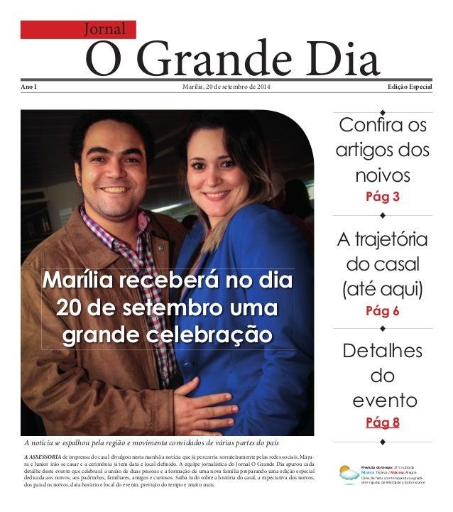 Jornal O Grande DiaMarília, 20 de setembro de 2014 Previsão do tempo: 23°c nublado Mínima: Tristeza / Máxima: Alegria Clim...