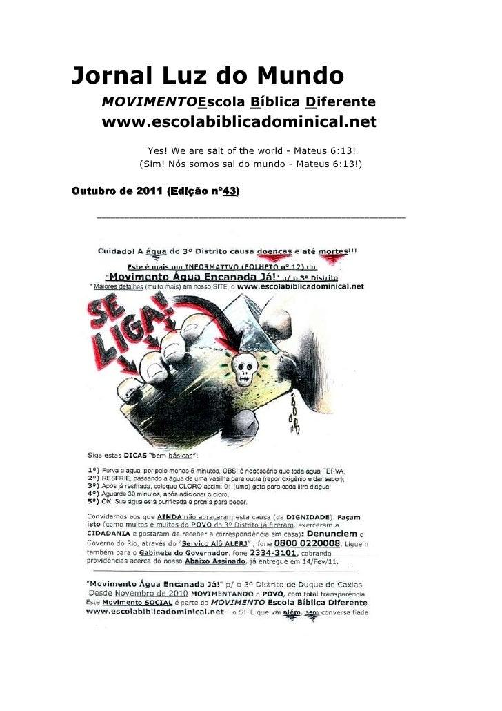 Jornal Luz do Mundo    MOVIMENTO Escola Bíblica Diferente    www.escolabiblicadominical.net <br />Yes! We are salt o...