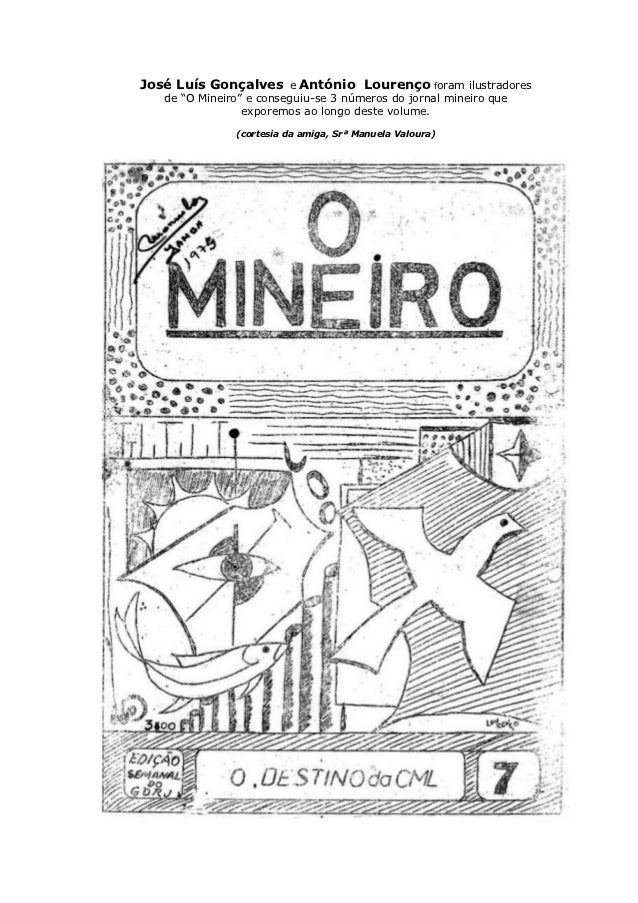"""José Luís Gonçalves e António Lourenço foram ilustradores   de """"O Mineiro"""" e conseguiu-se 3 números do jornal mineiro que ..."""