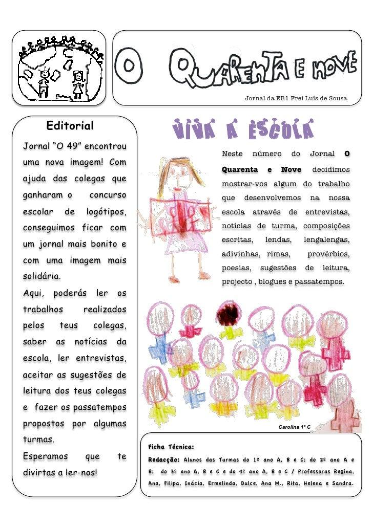 "Jornal da EB1 Frei Luís de Sousa            Editorial Jornal ""O 49"" encontrou                                         Viva..."