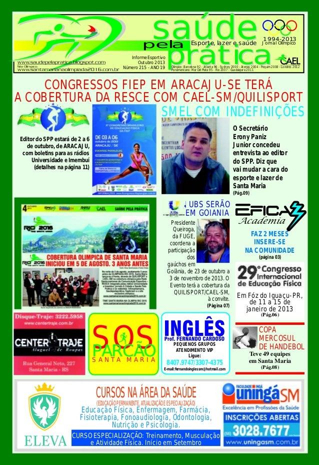 saúde prática saúde prática pela Esporte, lazer e saúde Jornal Olímpico 1994-2013 Informe Esportivo Outubro 2013 Número 21...