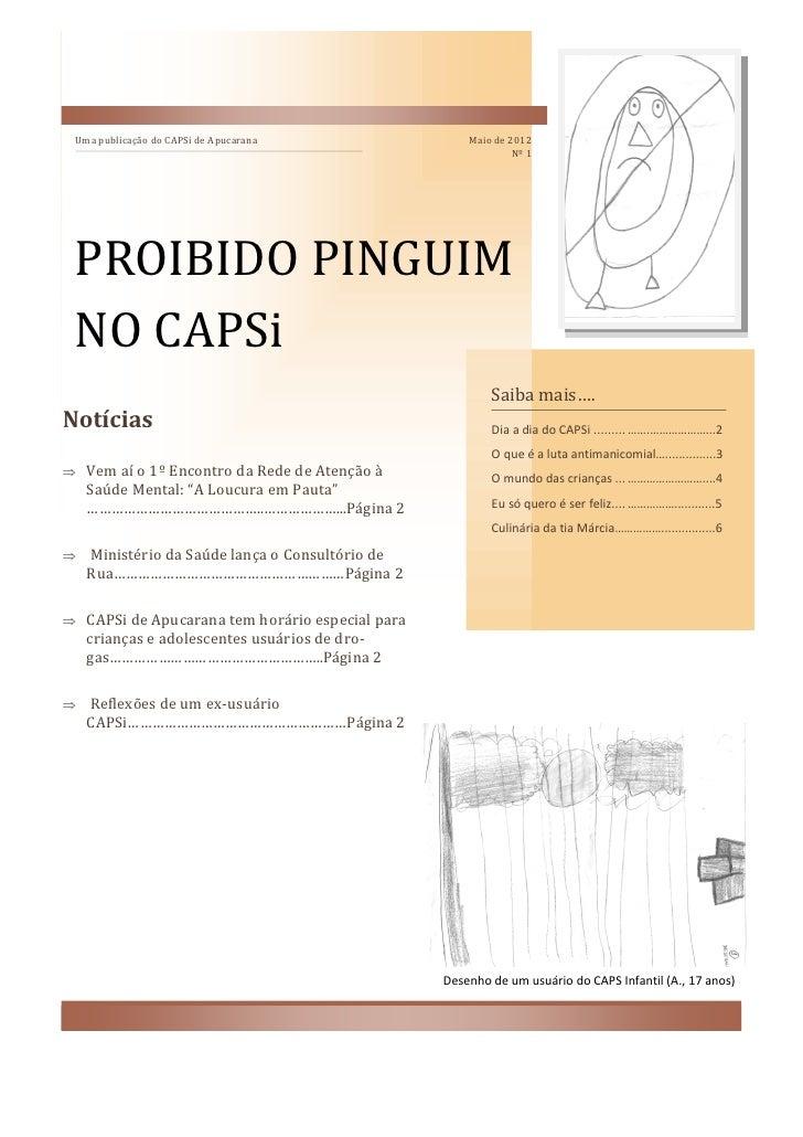 Uma publicação do CAPSi de Apucarana                Maio de 2012                                                          ...