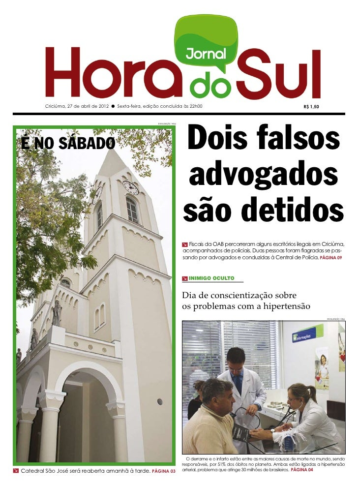 Criciúma, 27 de abril de 2012 l Sexta-feira, edição concluída às 22h00                                                    ...