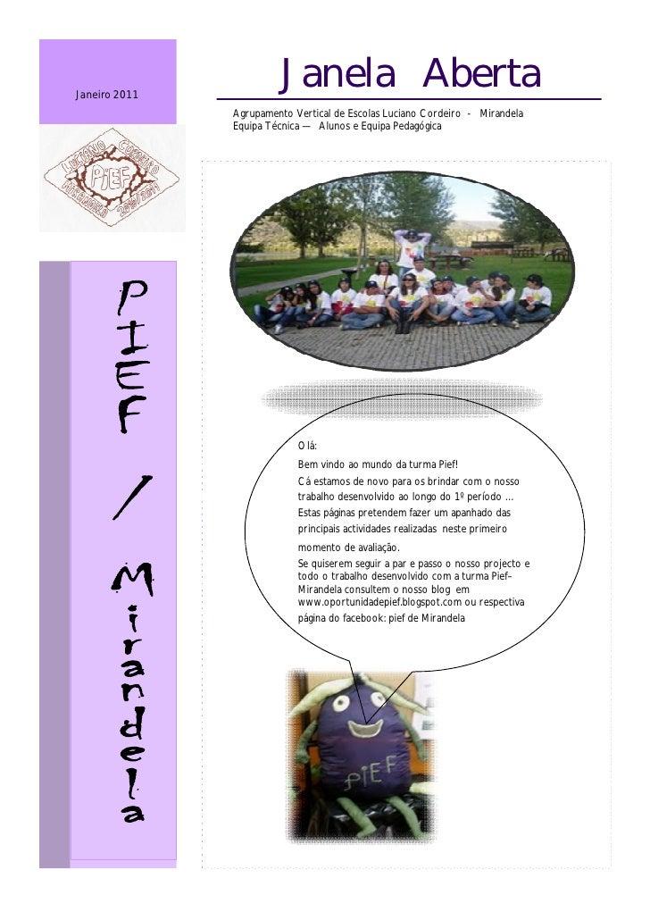 Janeiro 2011                        Janela Aberta               Agrupamento Vertical de Escolas Luciano Cordeiro - Mirande...