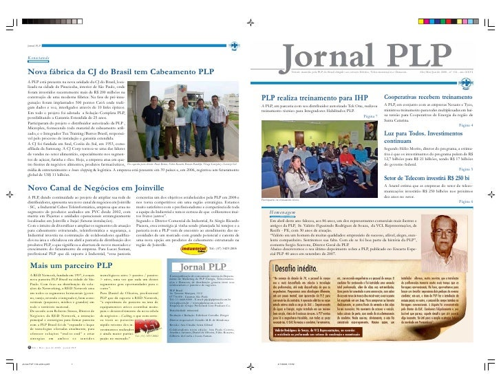 Veículo mantido pela PLP do Brasil dirigido aos setores Elétrico, Telecomunicações e Datacom.   Abr/Mai/Jun de 2008 - n° 1...