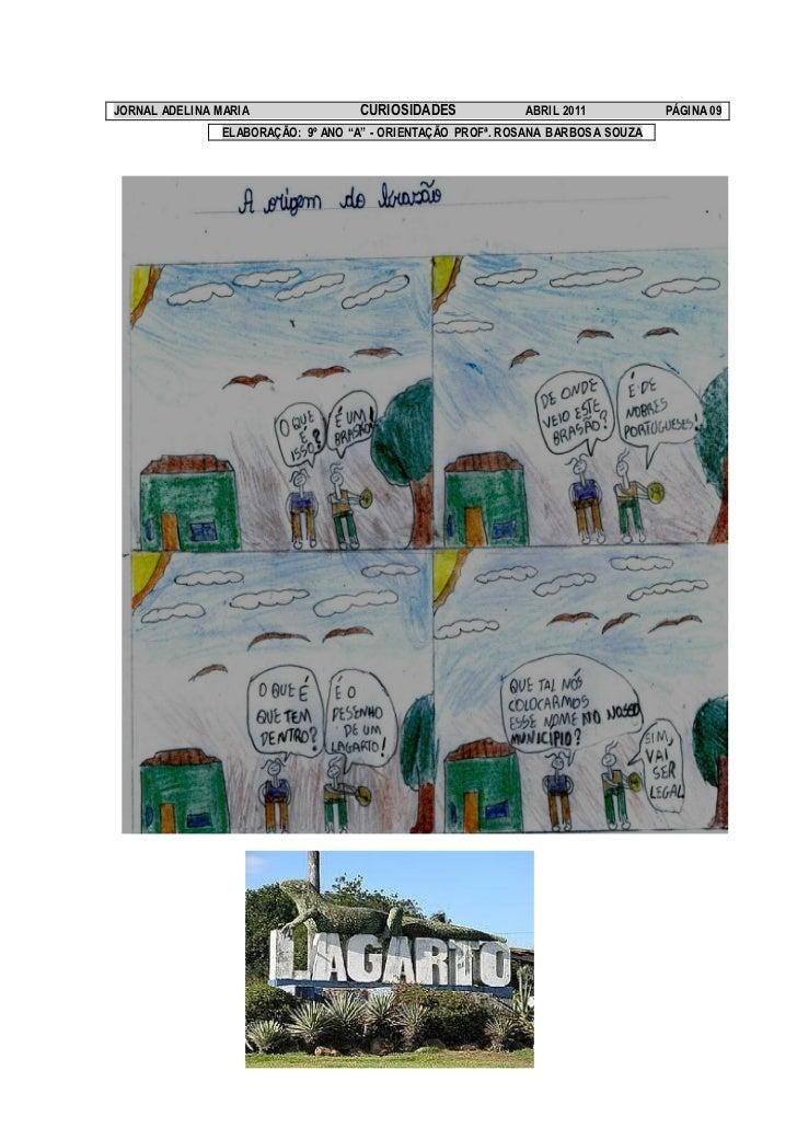 JORNAL ADELINA MARIA               CURIOSIDADES             ABRIL 2011           PÁGINA 09               ELABORAÇÃO: 9º AN...