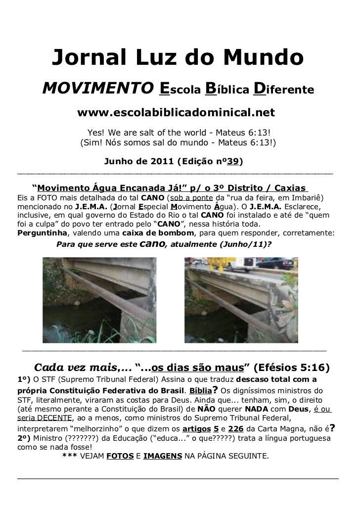 Jornal Luz do Mundo      MOVIMENTO Escola Bíblica Diferente                www.escolabiblicadominical.net                 ...